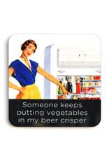 Someone Keeps Putting Vegetables in My Beer Crisper Coaster