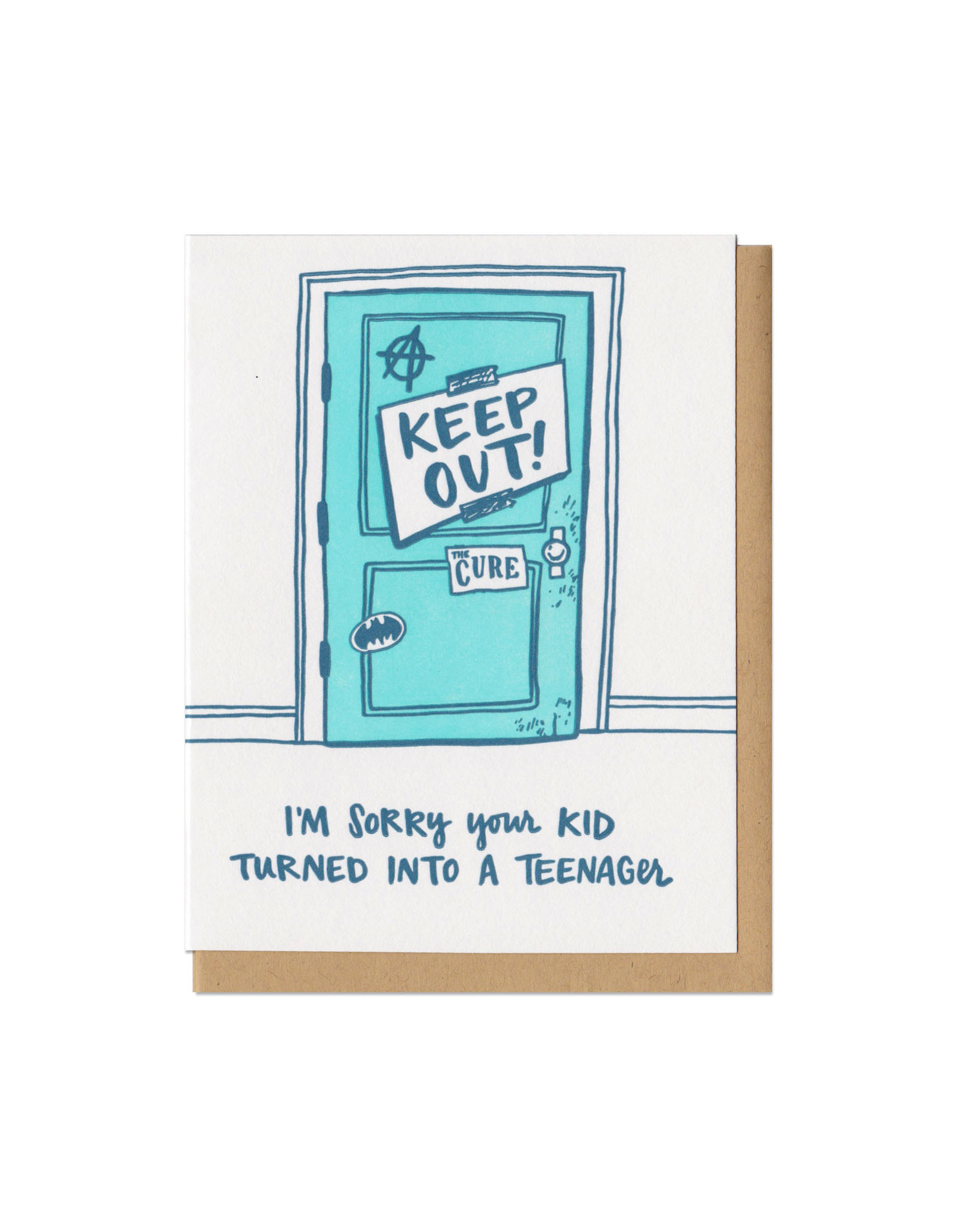 I'm Sorry Your Kid Turned Into a Teenager Greeting Card