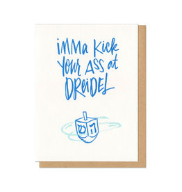Kick Your Ass at Dreidel Greeting Card