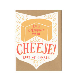 Let's Celebrate with Cheese...Greeting Card