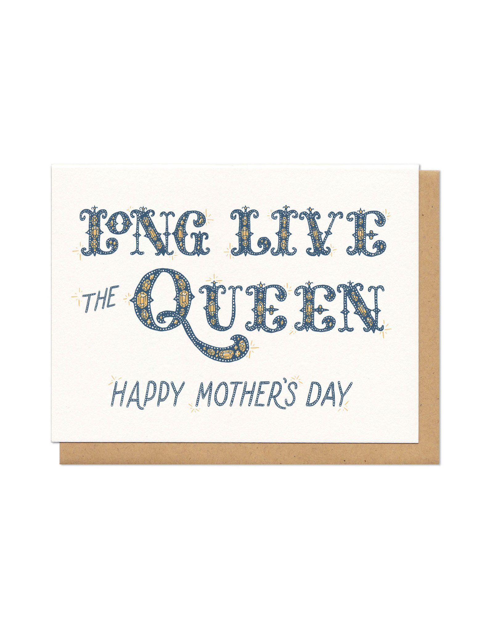 Long Live the Queen Happy Mother's Day Greeting Card