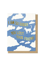 Sorry You Lost Your Friend (Cat) Greeting Card