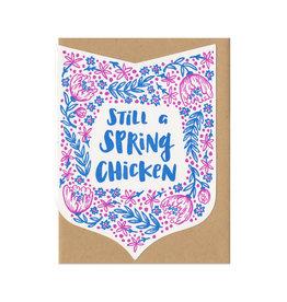 Still A Spring Chicken Greeting Card