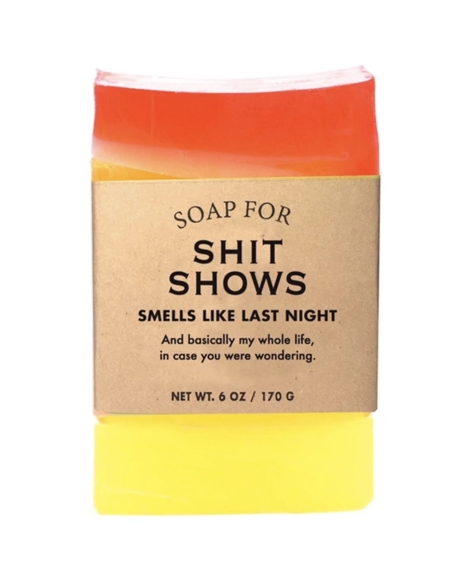A Soap for Shit Shows