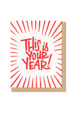 This is Your Year Greeting Card