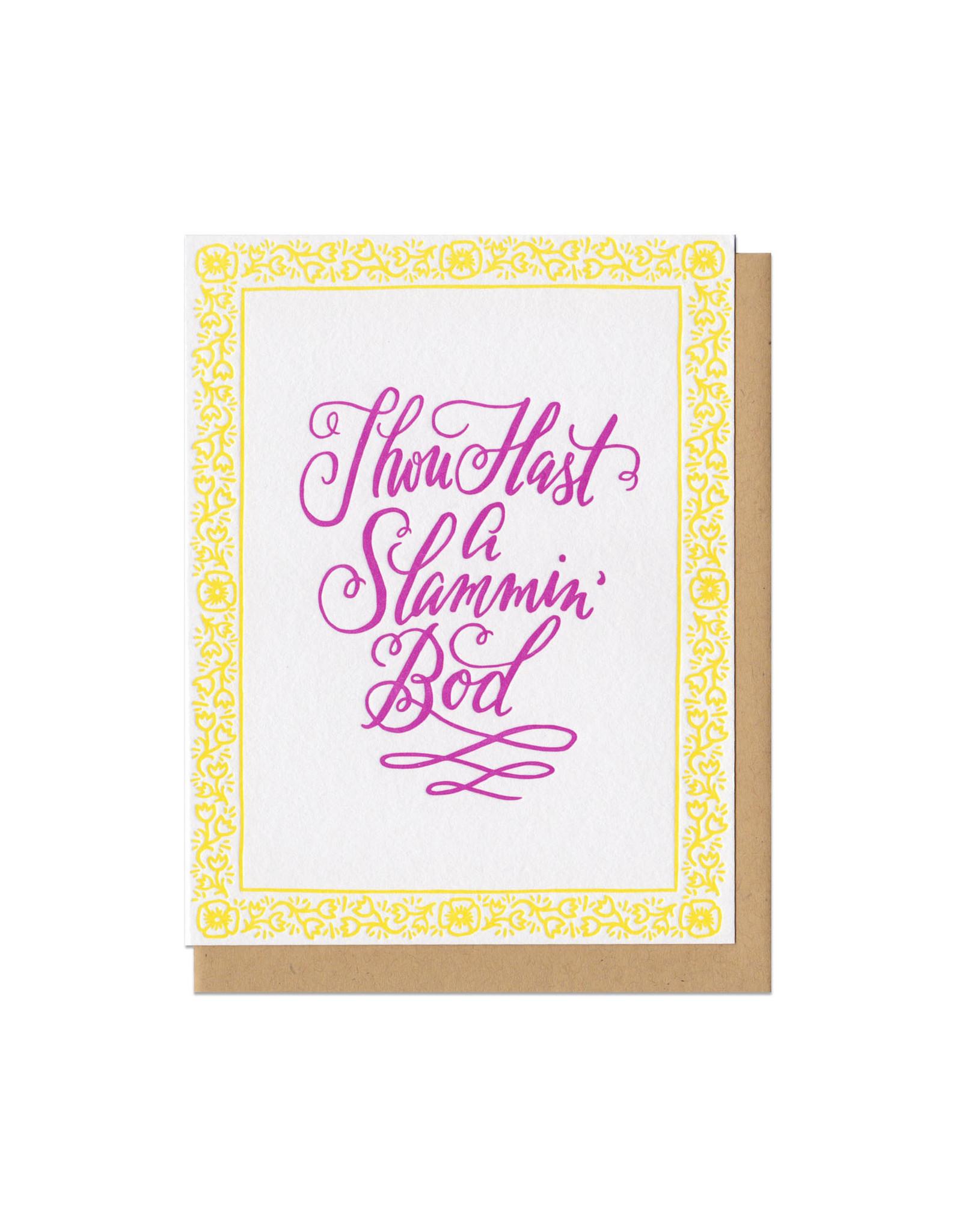 Thou Hast a Slammin' Bod Greeting Card