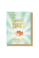 Tiny Freaking Shoes Greeting Card