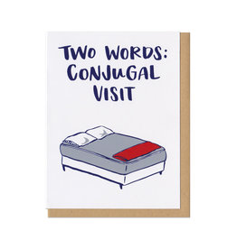Two Words: Conjugal Visit Greeting Card