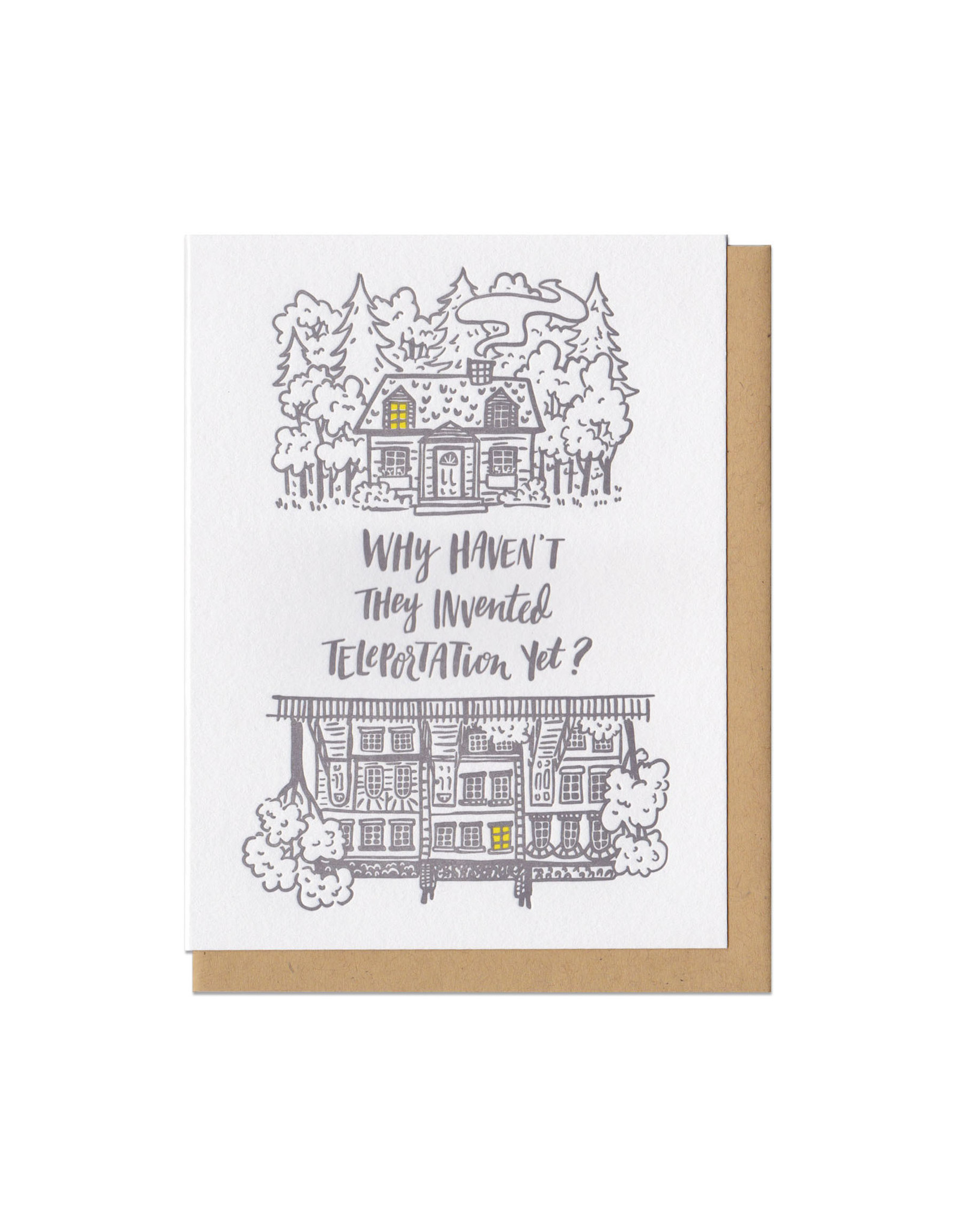 Why Haven't They Invented Teleportation Yet? Greeting Card