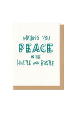 Wishing You Peace in the Hustle & Bustle Greeting Card