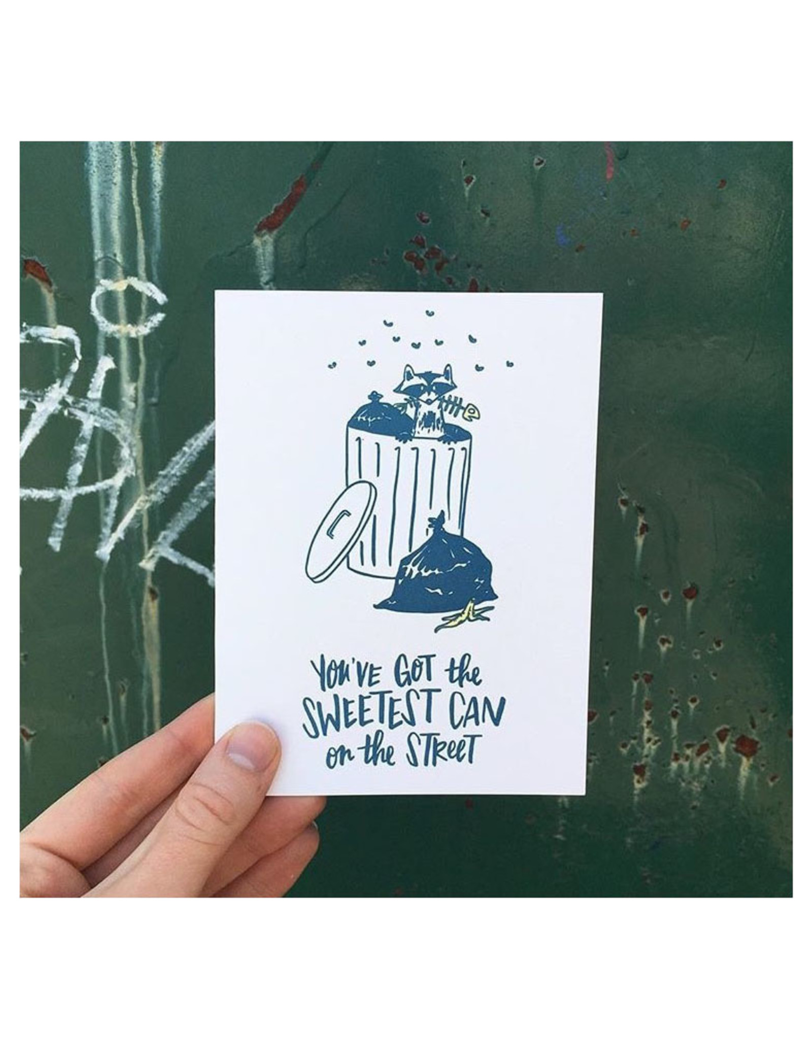 You've Got the Sweetest Can Greeting Card