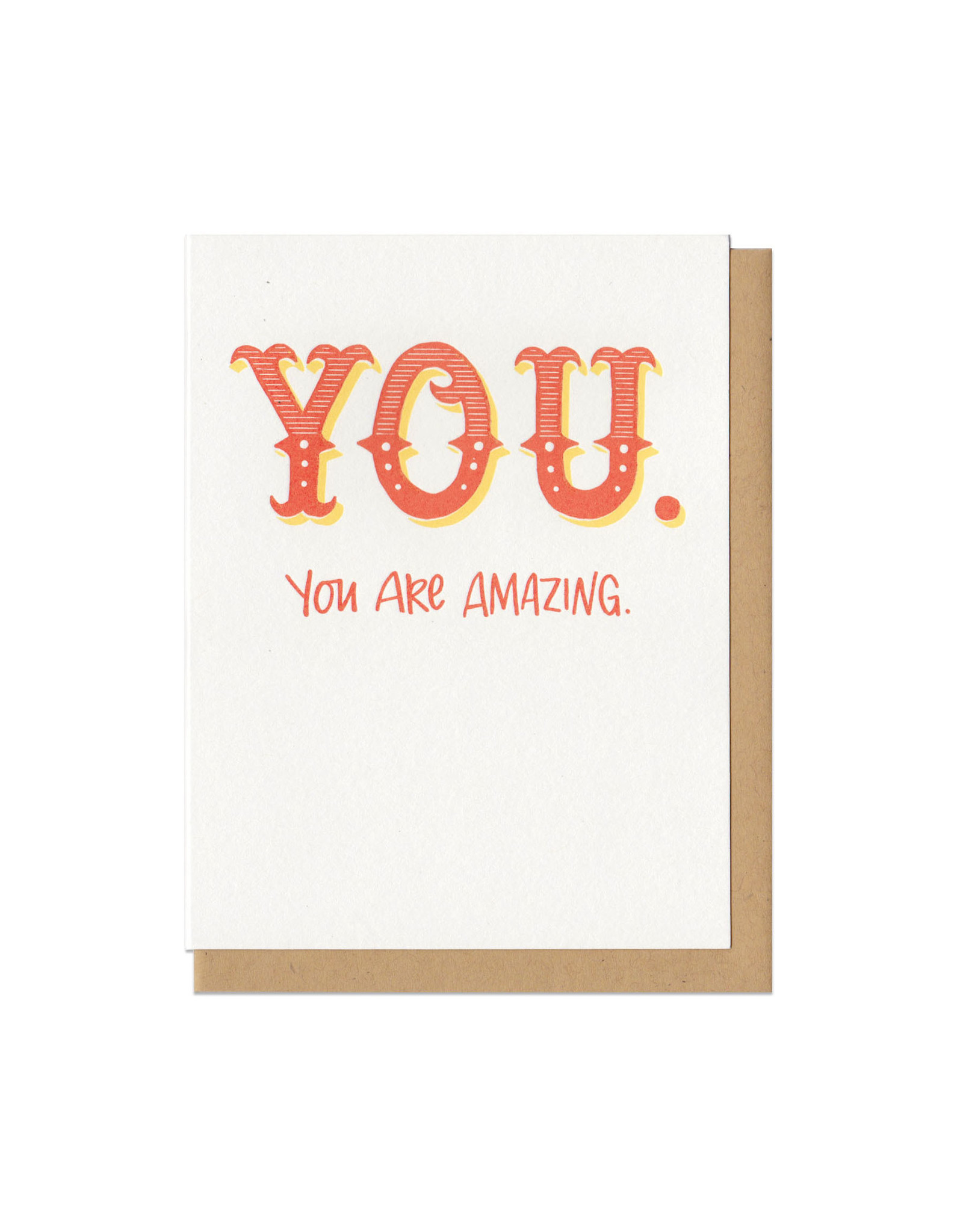 YOU. You Are Amazing Greeting Card