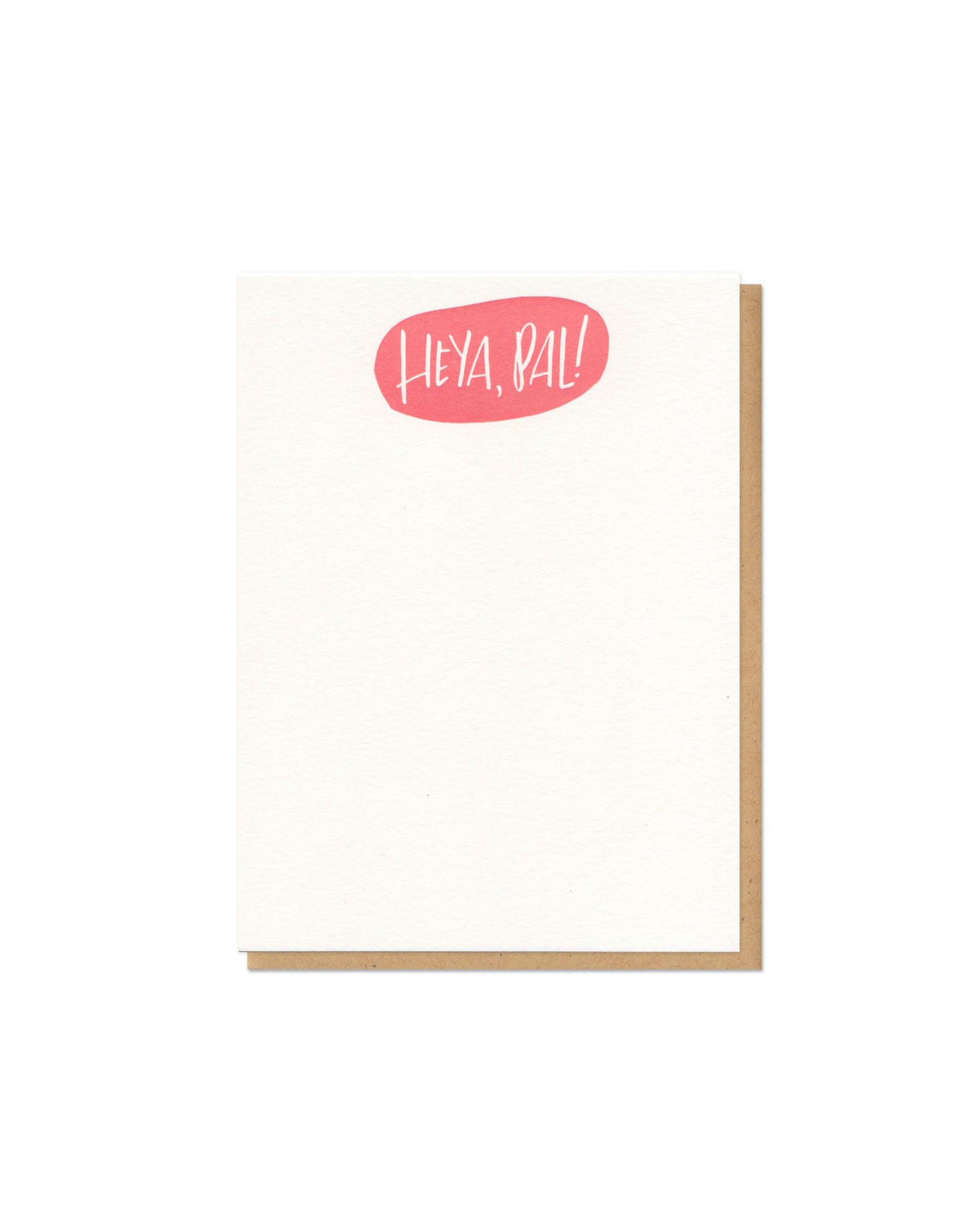 Heya, Pal Single Flat Card