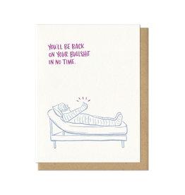 Back On Your Bullshit Greeting Card