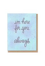 Colorful Classics I'm Here For You Always Greeting Card