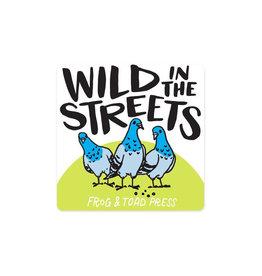 Wild in the Streets Pigeon Sticker