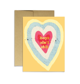 Boys Ain't Shit Greeting Card