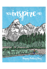 You Inspire Me! Happy Mother's Day Greeting Card