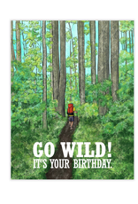 Go Wild! It's Your Birthday Greeting Card