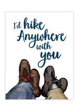 Waterknot I'd Hike Anywhere With You Greeting Card