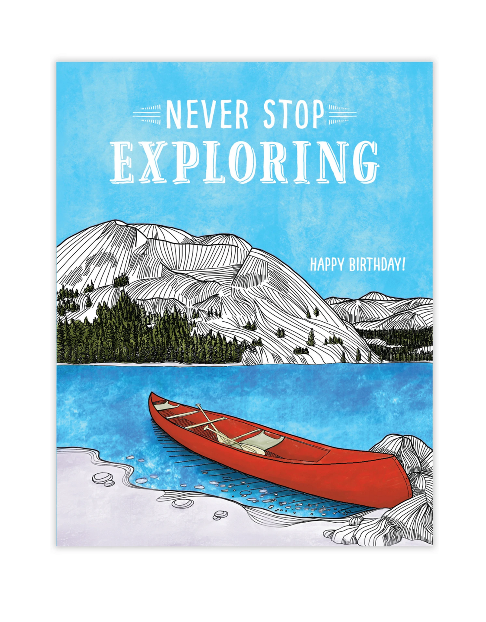 Waterknot Never Stop Exploring. Happy Birthday Greeting Card