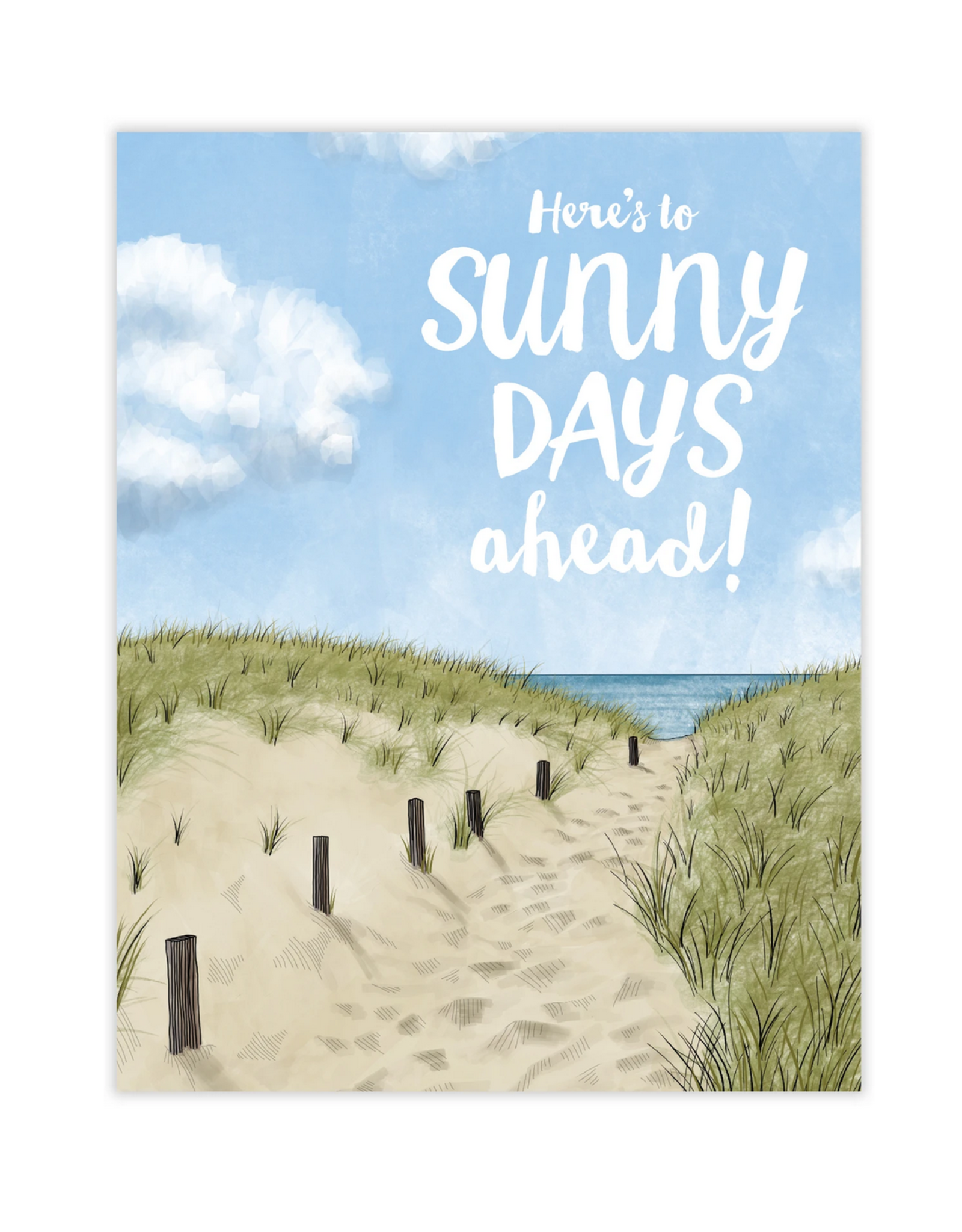 Waterknot Here's To Sunny Days Ahead Greeting Card