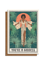 You're a Goddess Fronds Greeting Card