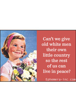 Give Old White Men Their Own Country Magnet