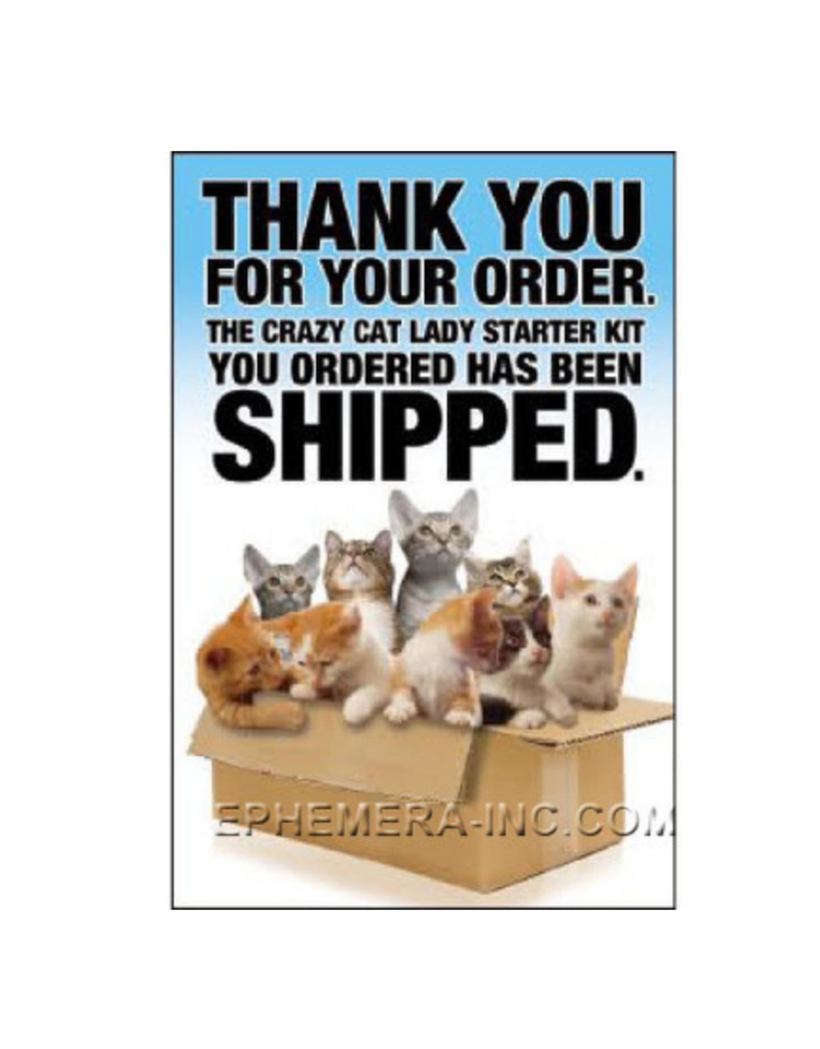 Crazy Cat Lady Starter Kit has Shipped Magnet