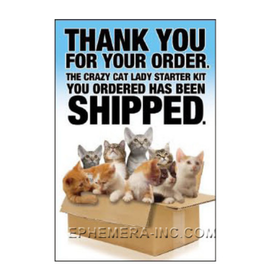 Crazy Cat Lady Starter Kit has Shipped Magnet