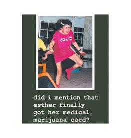 Esther Finally Got her MMJ Card Magnet