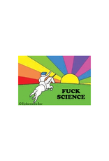 Fuck Science Magnet