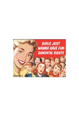 Girls Just Wanna Have Fun-damental Rights Magnet