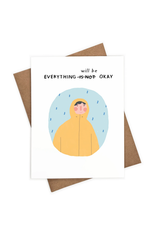 Everything Will Be Okay Rosy Raincoat Greeting Card