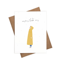 Everything Will Be Okay Standing in Rain Greeting Card