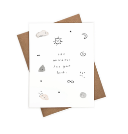 The Universe Has Your Back Greeting Card