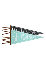 Be Awesome Pennant