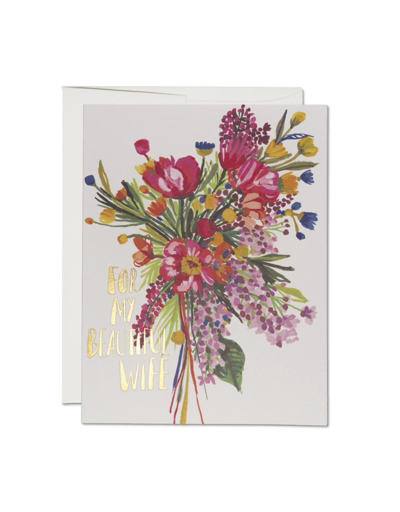 For My Beautiful Wife Bouquet Greeting Card