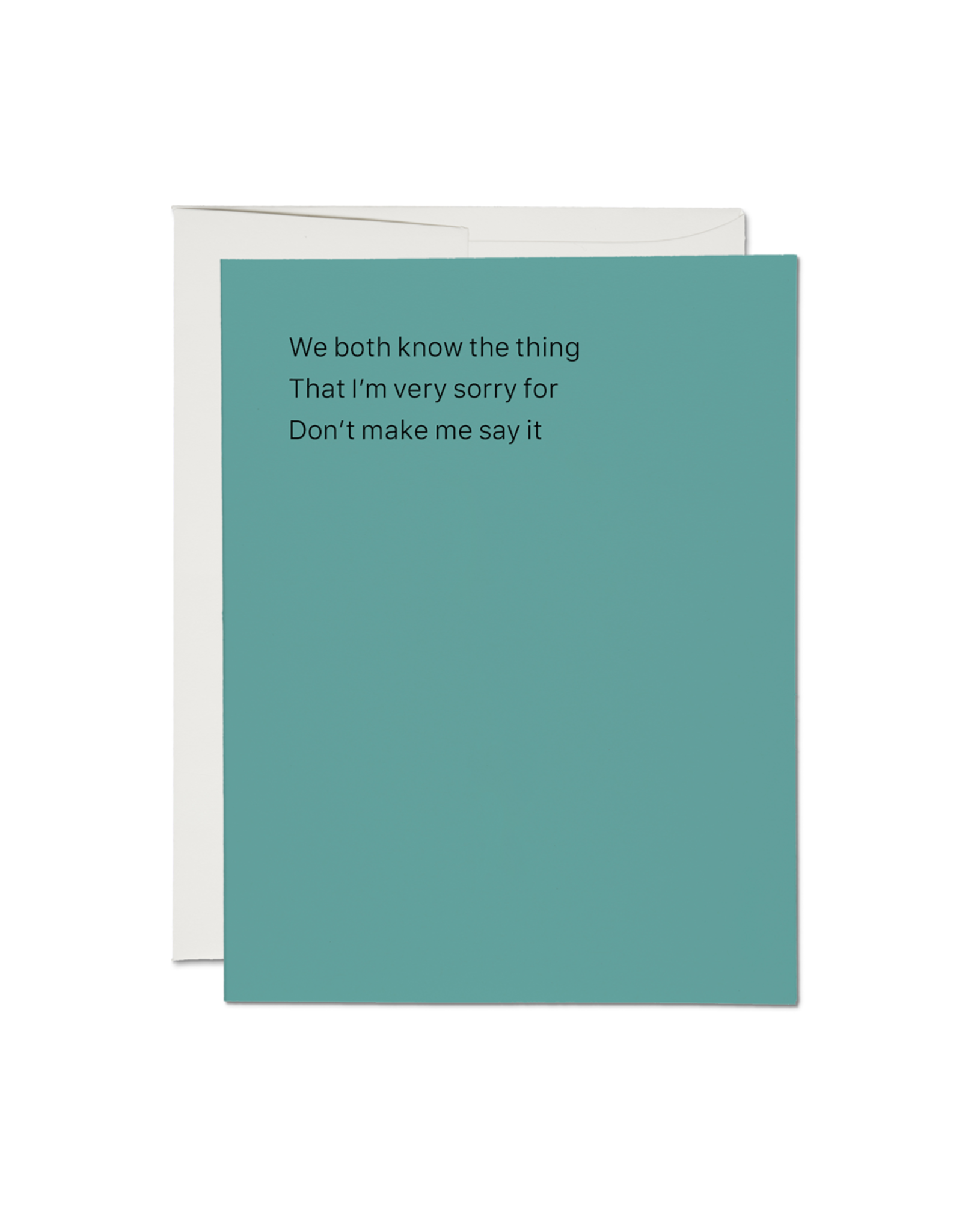 We Both Know the Thing... Greeting Card