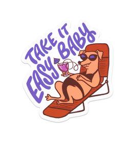 Take It Easy Baby Sticker