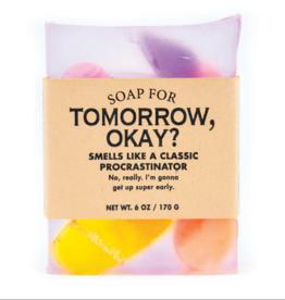 A Soap for Tomorrow, Okay?