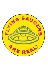 Flying Saucers Are Real! Button