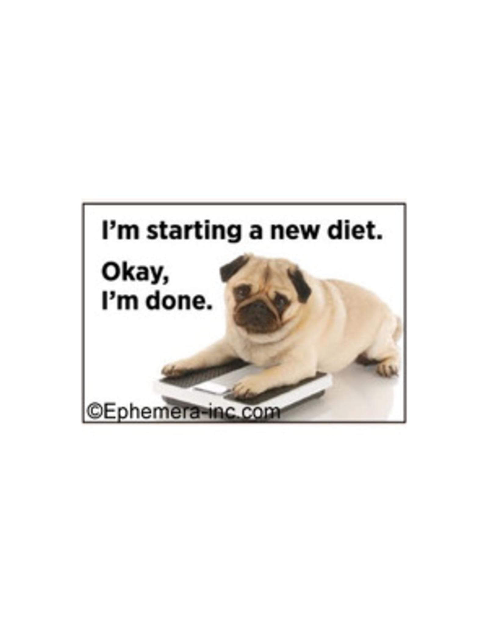 I'm Starting a New Diet Dog Magnet