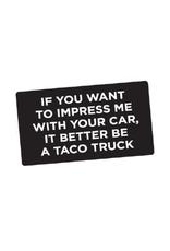 Taco Truck  Bumper Sticker