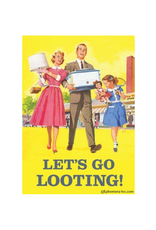 Let's Go Looting  Magnet