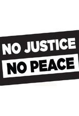 No Justice, No Peace Bumper Sticker