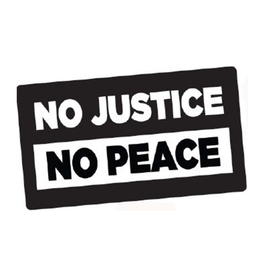 No Justice, No Peace Bumper Sticker