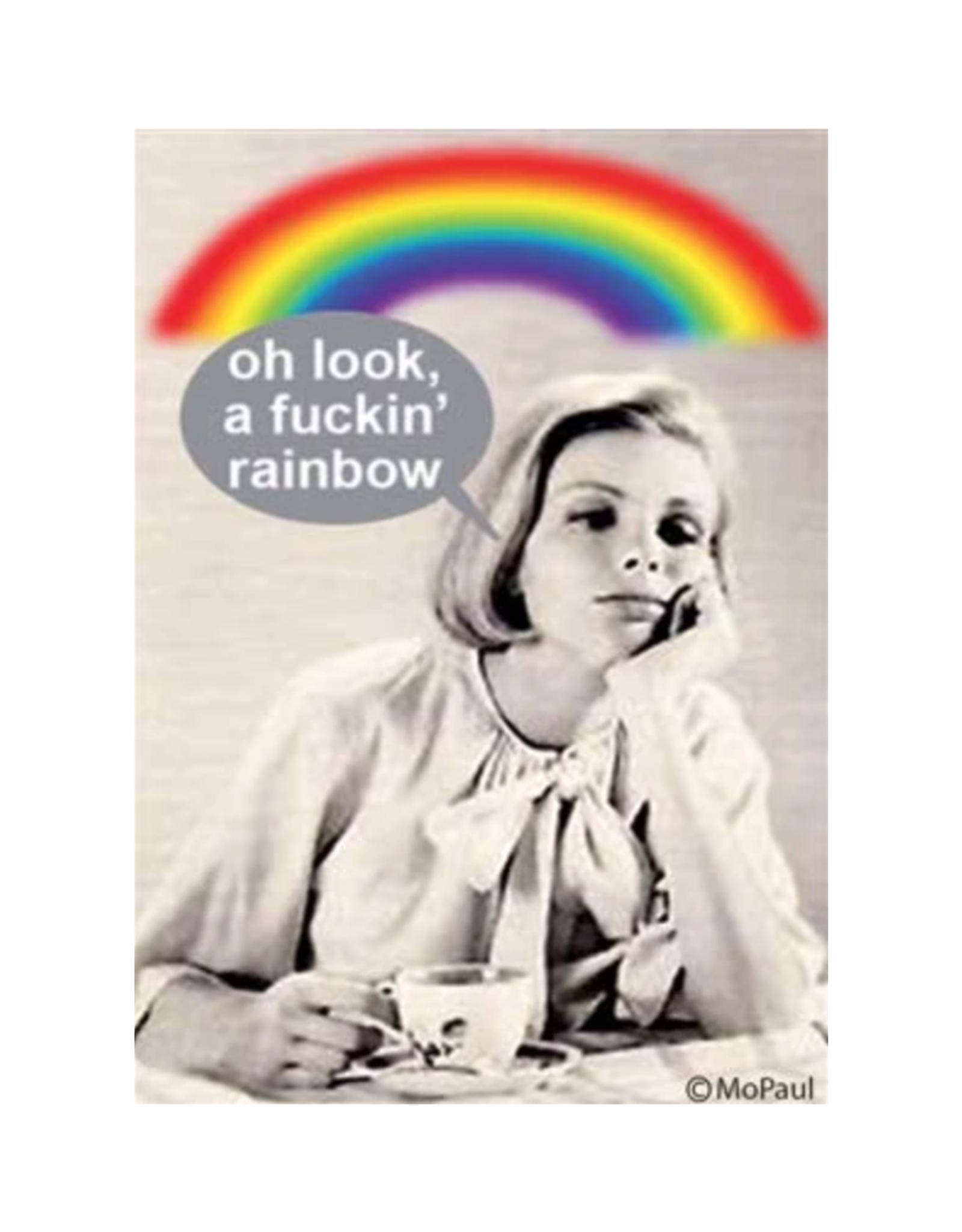 Oh Look a Fuckin Rainbow Magnet