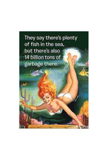 Plenty of Fish in the Sea, but Also Garbage Magnet