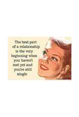 The Best Part of a Relationship... Magnet